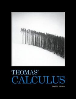 Thomas' Calculus – George B. Thoma's – 12th Edition