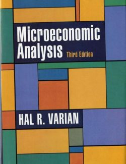 Microeconomic Analysis – Hal R. Varian – 3rd Edition