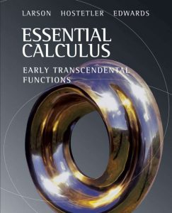 Calculus Early Transcendental Functions – Ron Larson, Bruce Edwards – 1st Edition