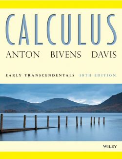 Calculus Early Transcendentals – Howard Anton, Irl Bivens, Stephen Davis – 10th Edition