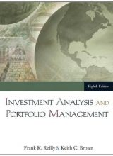 Investment Analysis and Portfolio Management - Frank Reilly - 8th Edition 82