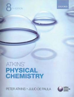 Physical Chemistry – Peter Atkins – 8th Edition
