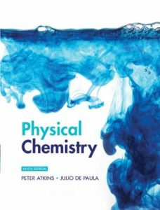 Physical Chemistry – Peter Atkins, Julio de Paula – 9th Edition