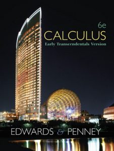 Calculus: Early Transcendental – Edwards & Penney – 6th Edition