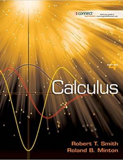 Calculus Late Transcendentals – Robert Smith , Roland Minton – 4th Edition
