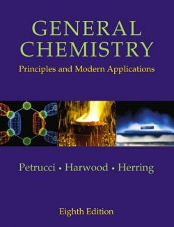 General Chemistry – Ralph H. Petrucci – 8th Edition
