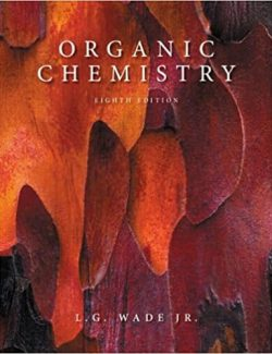 Organic Chemistry – Leroy G. Wade, Jr – 8th Edition