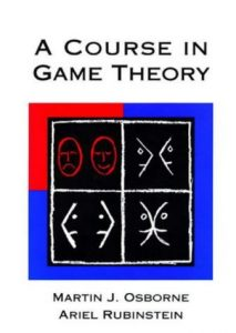 A Course in Game Theory – Martin J. Osbore – 1st Edition
