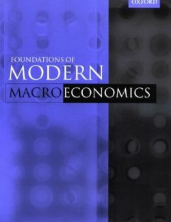 Foundations of Modern Macroeconomics – Ben J. Heijdra – 1st Edition