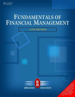 Fundamentals of Financial Management – Eugene F. Brigham – 12th Edition