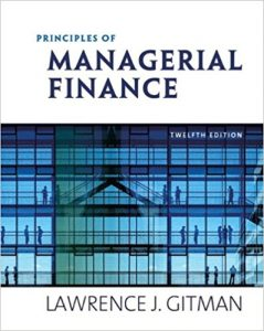 Principles of Managerial Finance - Lawrence J. Gitman - 1st Edition 21