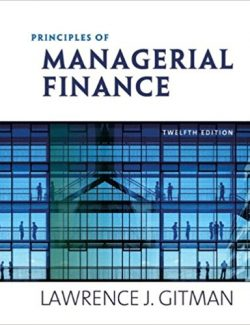 Principles of Managerial Finance – Lawrence J. Gitman – 1st Edition
