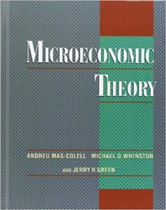 Microeconomic Theory – A. Mas-Colell, M. Whinston, J. Green – 1st Edition