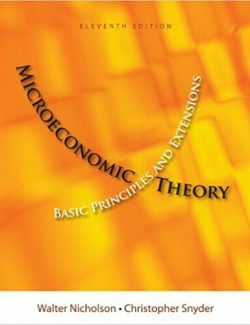 Microeconomic Theory - Walter Nicholson - 11th Edition 21