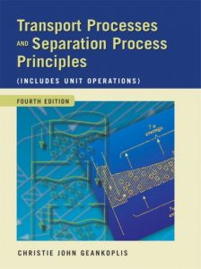 Transport Processes and Separation Process Principles – C. J. Geankopolis – 4th Edition