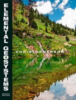 Elemental Geosystems – Robert W. Christopherson – 7th Edition
