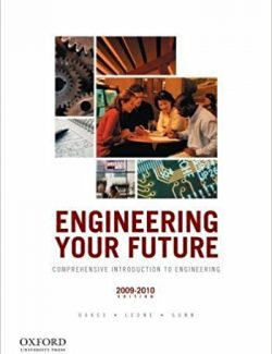 Engineering Your Future – William C. Oakes, Les L. Leone, Craig J. Gunn – 6th Edition