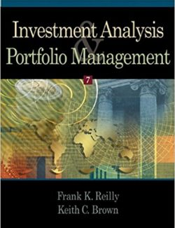 Investment Analysis & Portfolio Management – F. Reilly, K. Brown – 7th Edition