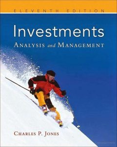 Investments: Analysis and Management - Charles P. Jones - 11th Edition 21