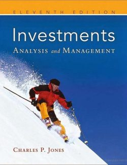 Investments: Analysis and Management – Charles P. Jones – 11th Edition