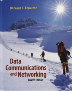 Data Communications and Networking – Behrouz A. Forouzan – 4th Edition
