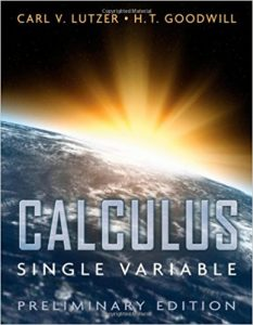 Calculus: Single Variable – Carl V. Lutzer, H. T. Goodwill – Preliminary Edition