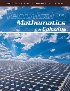 Technical Mathematics with Calculus – Paul A. Calter, Michael A. Calter – 6th Edition