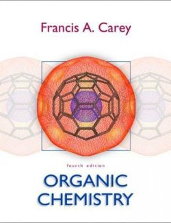 Organic Chemistry – Francis A. Carey – 4th Edition