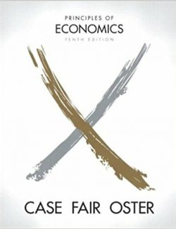 Principles of Economics - Case, Fair, Oster - 10th Edition 20