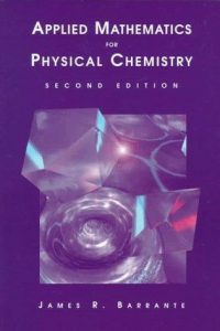 Applied Mathematics for Physical Chemistry - James R. Barrante - 2nd Edition 21
