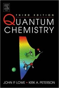 Quantum Chemistry - John P. Lowe, Kirk A. Peterson - 3rd Edition 23
