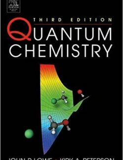 Quantum Chemistry – John P. Lowe, Kirk A. Peterson – 3rd Edition