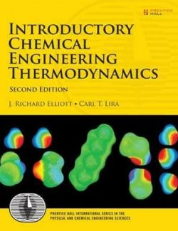 Introductory Chemical Engineering Thermodynamics – J. Richard Elliott – 2nd Edition