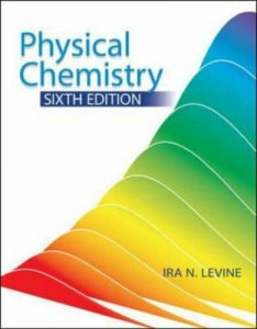 Physical Chemistry – Ira N. Levine – 6th Edition