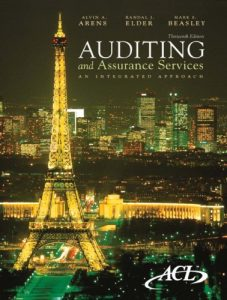 Auditing and Assurance Services – Alvin A. Arens, Randal J. Elder, Mark S. Beasley – 13th Edition