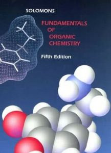 Fundamentals of Organic Chemistry – T. W. Graham Solomons – 5th Edition