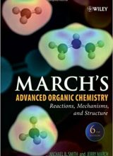 March's Advanced Organic Chemistry: Reactions, Mechanisms, and Structure - Michael B. Smith, Jerry March - 6th Edition 80