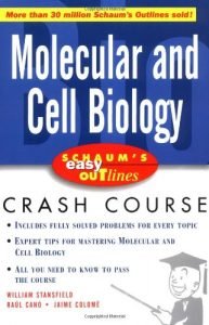 Molecular and Cell Biology (Schaum) – William Stansfield – 1st Edition