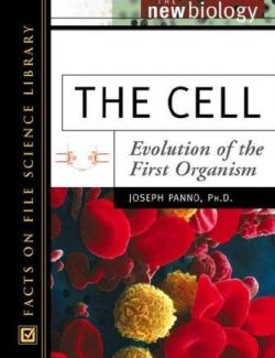 The Cell: Evolution of the First Organism - Joseph Panno - 1st Edition 24