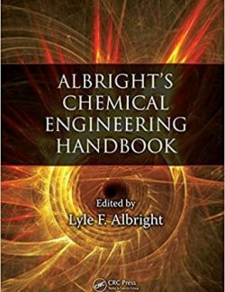 Albright's Chemical Engineering Handbook – Lyle Albright – 1st Edition