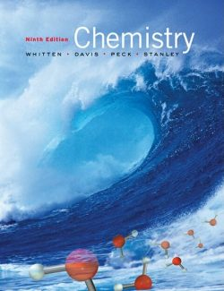 Chemistry – Kenneth Whitten, Raymond E. Davis, Larry Peck & George G. Stanley – 9th Edition