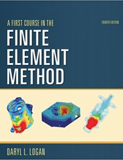 A First Course in the Finite Element Method – Daryl L. Logan – 4th Edition