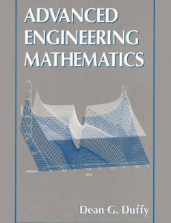 Advanced Engineering Mathematics – Dean G. Duffy – 1st Edition