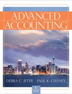 Advanced Accounting – Debra C. Jeter, Paul K. Chaney – 4th Edition