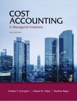 Cost Accounting: A Managerial Emphasis – Charles T. Horngren – 14th Edition