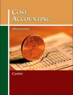 Cost Accounting – William K. Carter – 14th Edition