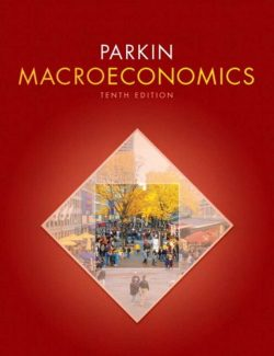 Macroeconomics - Michael Parkin - 10th Edition 24