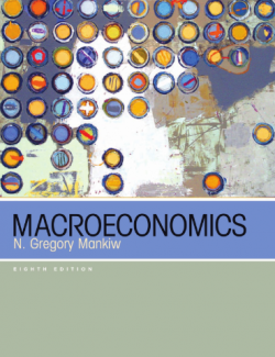 Macroeconomics – N. Gregory Mankiw – 8th Edition