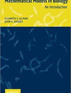 Mathematical Models in Biology – Elizabeth Allman – 1st Edition