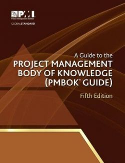 Project Management Body of Knowledge (PMBOK Guide) – Project Management Institute Inc. – 5th Edition